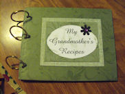My Grandmother's Recipes - Soups, Stews & Chillies