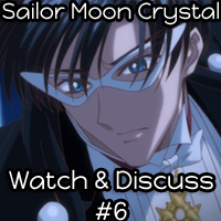 SMF: Sailor Moon Crystal Watch & Discuss #6