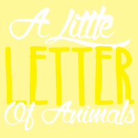 A Little Letter Of Favourite Animals