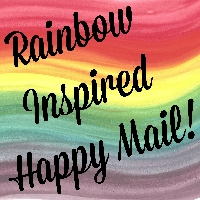 Rainbow~Inspired~Happy~Mail!