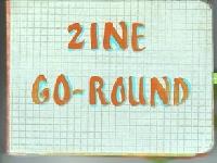 ZMACS:January: Zine-Go-Round, Round #29