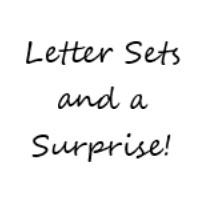 Letter Sets + A Surprise