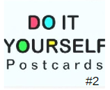 DIY (Do It Yourself) Sender's Choice Postcard #2