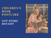 Children's Book Postcard -- Not Store-Bought