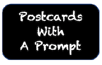 Postcards With a Prompt #77 - US Only