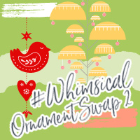 WHIMSICAL ORNAMENT SWAP 2020