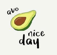 🥑Avo Nice Day! 🥑