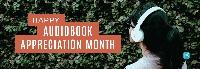 LLU: Audiobook Appreciation Month