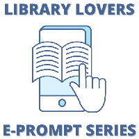 Library Lovers E-prompt #27