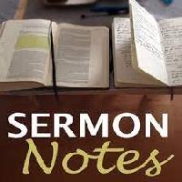 TCHH ~ Sermon Notes
