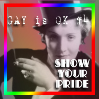 GAY is OK #4- Show your PRIDE