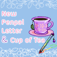New Penpal & Cup of Tea #2